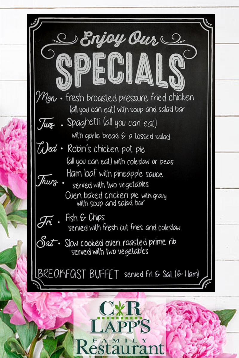 C R Lapp S Family Restaurant Specials Of The Daycall